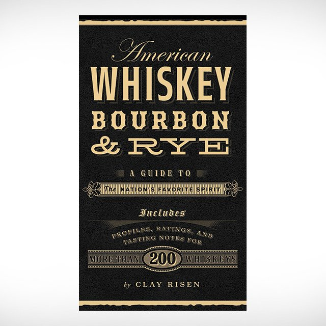 Whiskey, Bourbon & Rye Guide