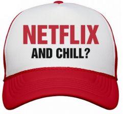 Netflix & Chill Hat