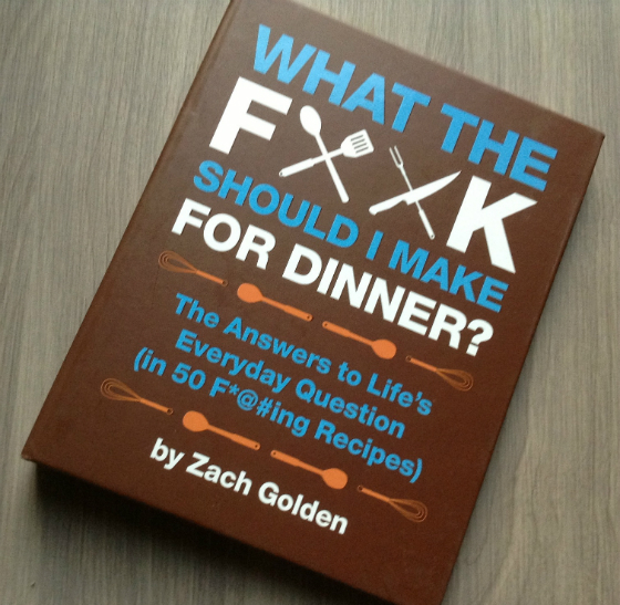What The F*@# Should I Make For Dinner Book